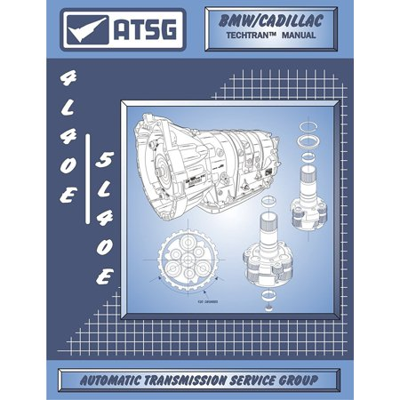 5L40E / 4L40E GM THM Transmission Repair Manual (5L40E Tools - 5L40E Valve Body - 5L40E Transmission For Sale 4L40E Best Repair Book Available!) By ATSG Ship from