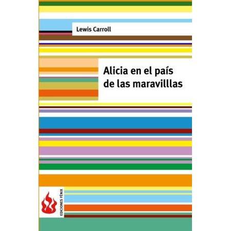 Alicia En El Pais De Las Maravillas   Low Cost   Edicion Limitada