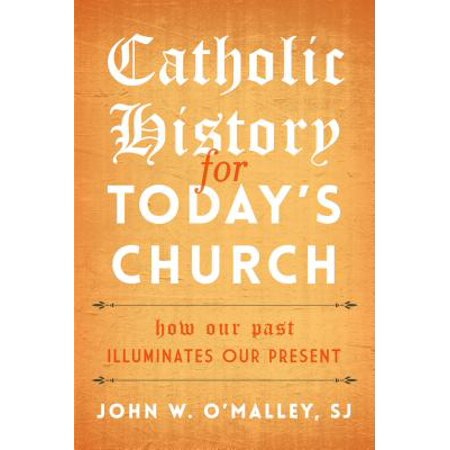 Catholic History for Today's Church - eBook