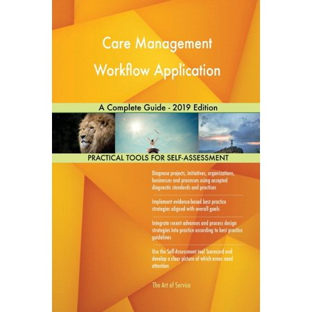 Care Management Workflow Application A Complete Guide - 2019 Edition (Best Automator Workflows 2019)
