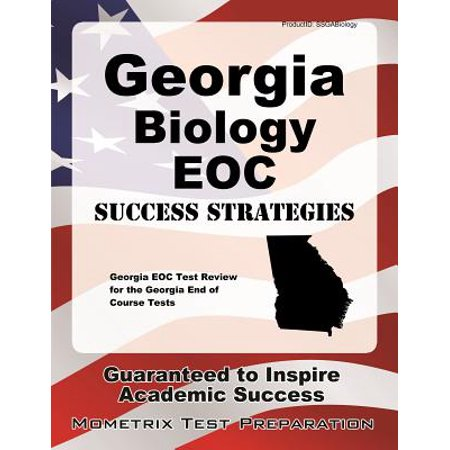 Georgia Biology Eoc Success Strategies Study Guide : Georgia Eoc Test Review for the Georgia End of Course