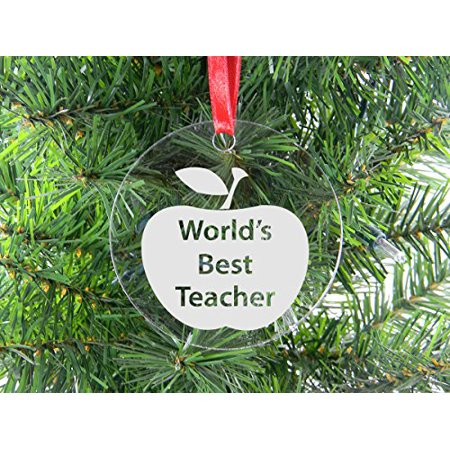 World's Best Teacher - Clear Acrylic Christmas Ornament - Great Gift for your Favorite Teacher or as Birthday or Christmas Gift for