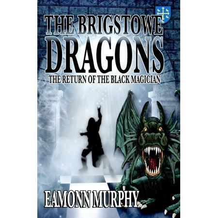 Two Black Dragons - Brigstowe Dragons 2: Return of the Black Magician - eBook