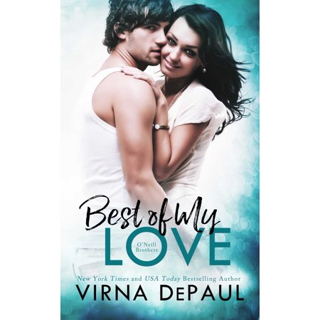 Best Of My Love: O'Neill Brothers - eBook