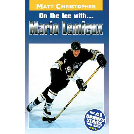 On the Ice with...Mario Lemieux - eBook ()