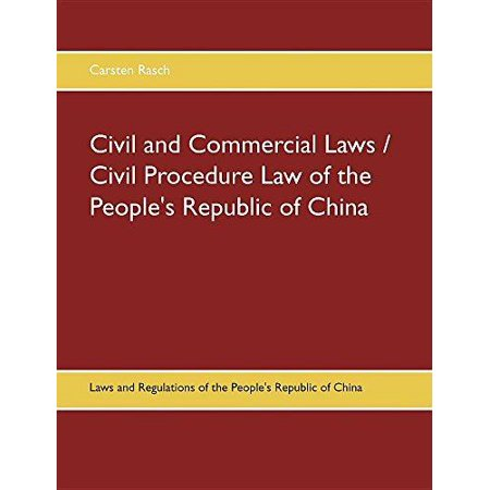 Civil And Commercial Laws   Civil Procedure Law Of The Peoples Republic Of China