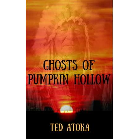 Ghosts of Pumpkin Hollow - eBook