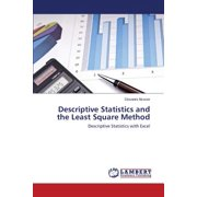 Descriptive Statistics and the Least Square Method
