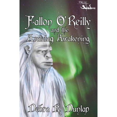 Fallon O'Reilly & the Arulataq Awakening - eBook - City Of O Fallon Mo