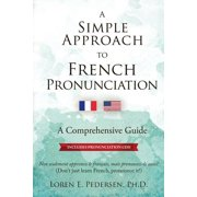 A Simple Approach to French Pronunciation (Paperback)