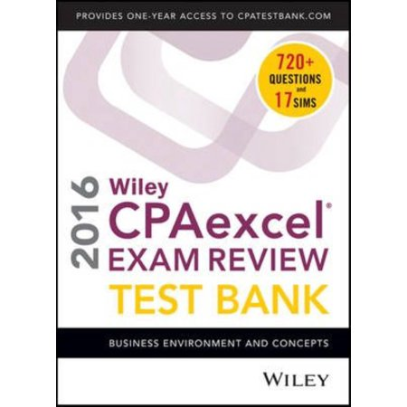 Wiley Cpaexcel Exam Review 2016   Test Bank  Business Environment And Concepts