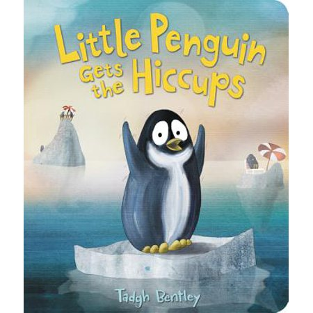 Little Penguin Gets the Hiccups (Board Book)