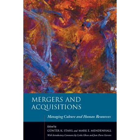 Mergers and Acquisitions : Managing Culture and Human (Managing Human Resources In Mergers And Acquisitions)
