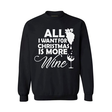 awkward styles all i want for christmas is more wine sweater christmas sweatshirt wine christmas sweater