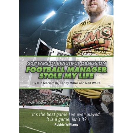 Football Manager Stole My Life - eBook