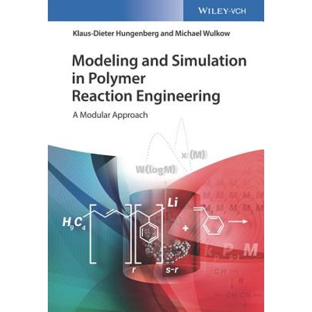 Modeling and Simulation in Polymer Reaction Engineering : A Modular Approach