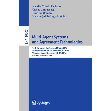 Multi-Agent Systems and Agreement Technologies - - Multi Agent Systems