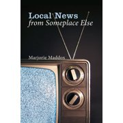 Local News from Someplace Else - eBook