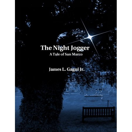 The Night Jogger: A Tale of San Marco -
