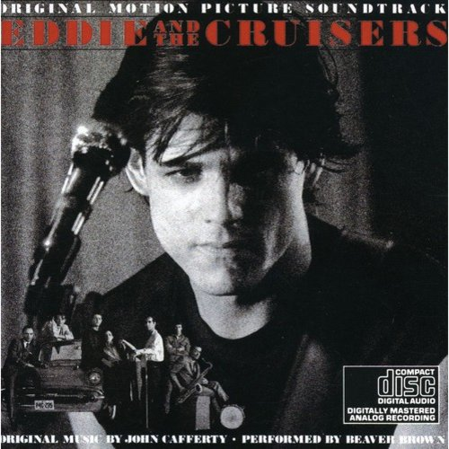 Eddie & The Cruisers John Cafferty - Eddie & The Cruisers (Original Motion Picture Soundtrack) (CD)