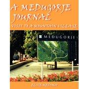 A Medugorje Journal (Paperback)