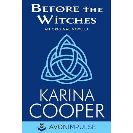 Before the Witches - eBook (Witch Hazel For Stretch Marks Before And After)