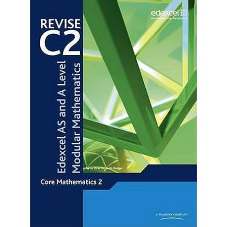 Revise Edexcel as and a Level Modular Mathematics Core Mathematics (Edexcel As And A Level Modular Mathematics M1)