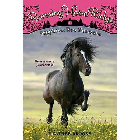 Running Horse Ridge #1: Sapphire: New Horizons - eBook