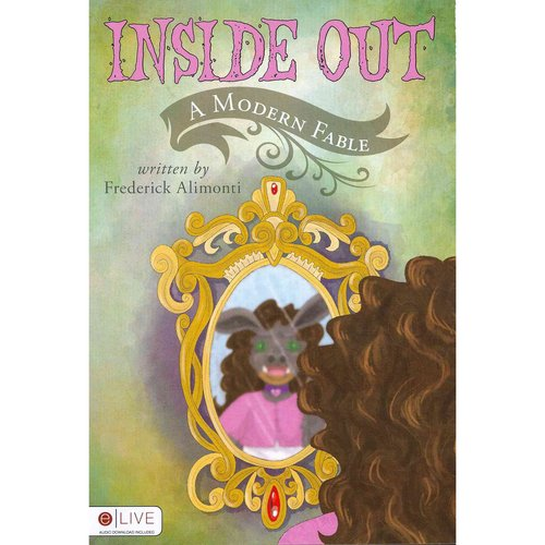Inside Out: A Modern Fable