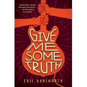 Give Me Some Truth (Hardcover)