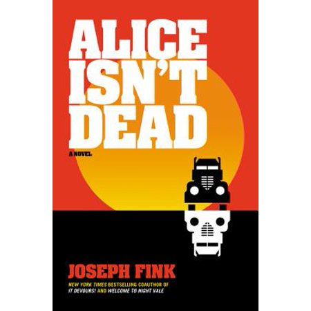 Alice Isn't Dead - Hardcover