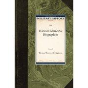 Military History (Applewood): Harvard Memorial Biographies (Paperback)