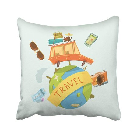 ARTJIA Globe Travel Around The World Concept With Car Tickets And Camera Cartoon Booking Country Pillowcase Throw Pillow Cover Case 18x18