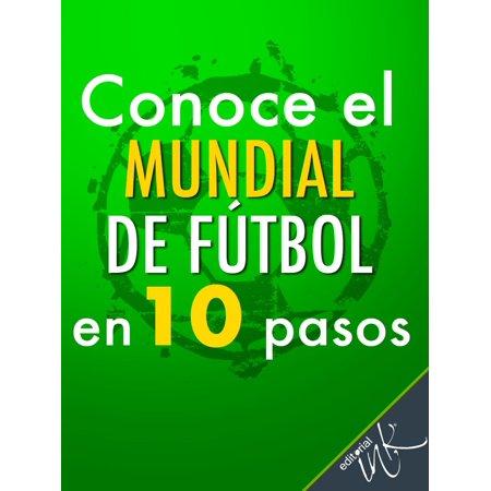 Conoce el Mundial de Fútbol en 10 pasos - eBook (Babies R Us West Side El Paso)