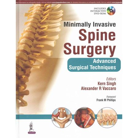 Minimally Invasive Spine Surgery  Advanced Surgical Techniques