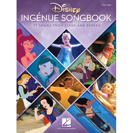 Disney Ingenue Songbook : 27 Songs from Stage and Screen Disney Collection Songbook