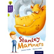Oxford Reading Tree Story Sparks : Oxford Level 11: Stanley Manners