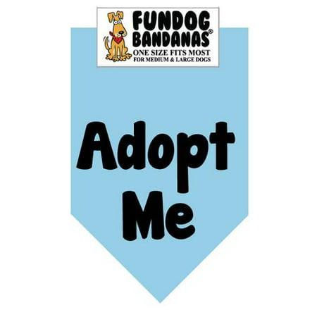 Fun Dog Bandana - Adoptez-moi (Brights) - Taille unique pour Med à Lg Chiens, écharpe animal bleu clair