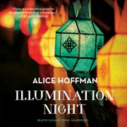 Illumination Night by Alice Hoffman Unabridged 2014 CD ISBN- 9781483025391