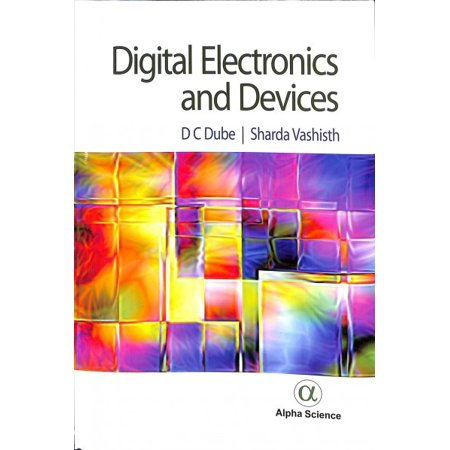 Digital Electronics and Devices Digital Electronics and Devices...