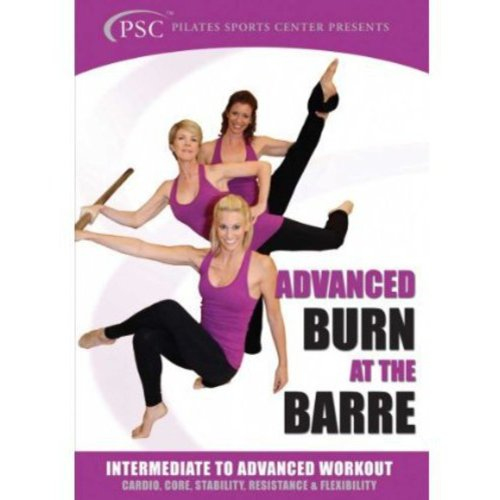Burn At The Barre: Intermediate To Advanced Workout