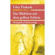 Das Mädchen mit dem gelben Schirm - eBook