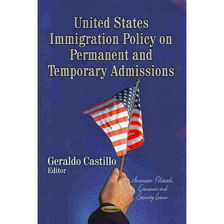 United States Immigration Policy on Permanent and Temporary