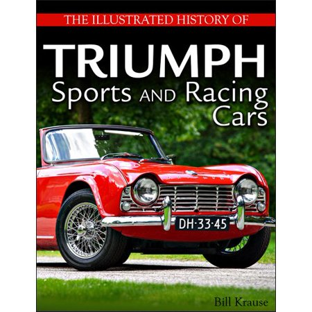 Car Racing History - The Illustrated History of Triumph Sports and Racing Cars