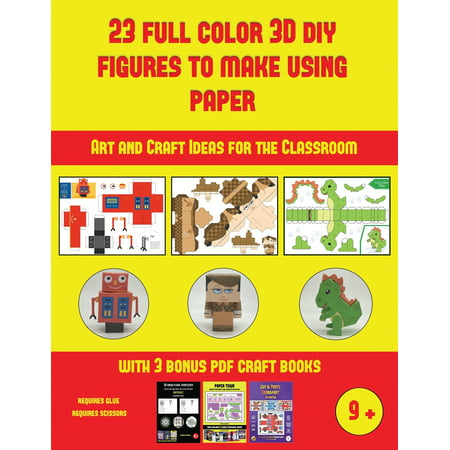 Halloween Craft Ideas Using Paper (Art and Craft Ideas for the Classroom: Art and Craft Ideas for the Classroom (23 Full Color 3D Figures to Make Using Paper): A great DIY paper craft gift for)