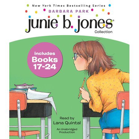 Junie B. Jones Collection Books 17-24 : #17 Graduation Girl; #18 First Grader (at last!); #19 Boss of Lunch; #20 Toothle ss Wonder; #21 Cheater Pants; #22 One-Man Band; #23 Shipwrecked; #24 Boo...and