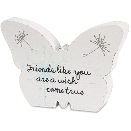 Pavilion - Friends Like You are a Wish Come True White Butterfly Plaque 5
