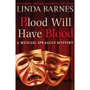 Blood Will Have Blood - eBook