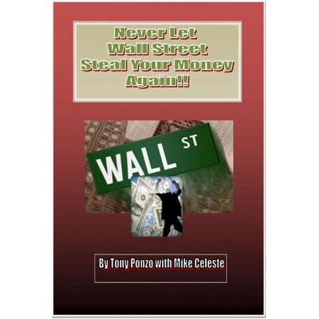 Never Let Wall Street Steal Your Money Again!! -