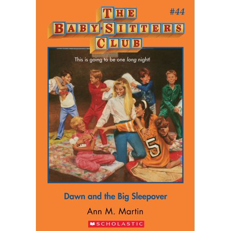 The Baby-Sitters Club #44: Dawn and the Big Sleepover - (Babysitters Club Dawn And The Impossible Three)